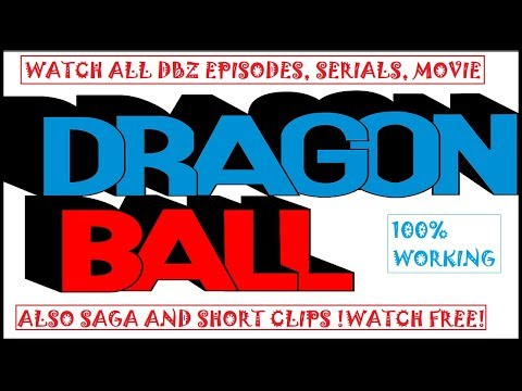 |DBZ Lovers| Watch Any Episodes,Saga,Series Of Dragon Ball Z In Hindi-Eng Anywhere/Anytime |2019