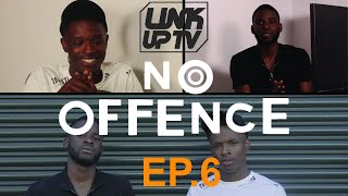 No Offence EP.6 - Q2T | Link Up TV