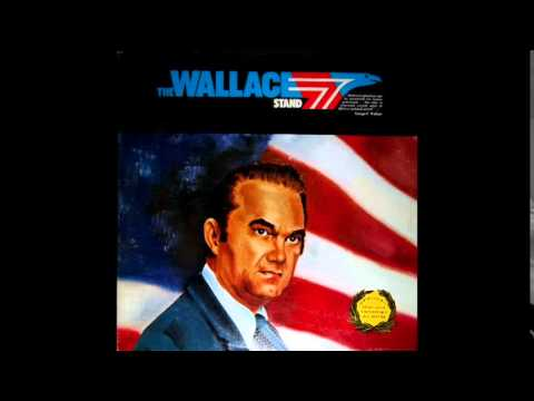 The Wallace Stand - 1972 George Wallace for President Album