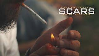 Смотреть клип Hard Target X Wess Nyle - Scars