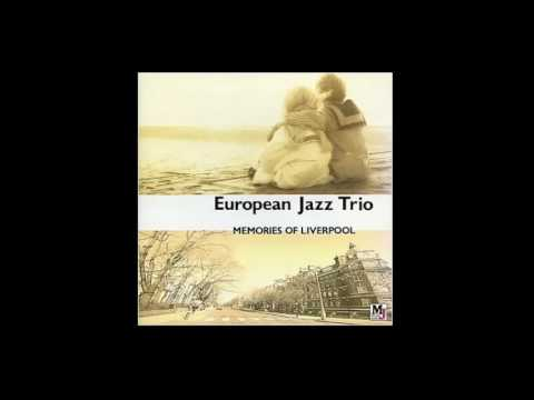 Here, There And Everywhere - European Jazz Trio