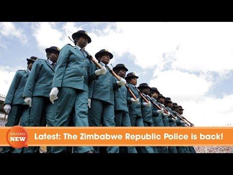 Zimbabwe latest news: The Zimbabwe Republic Police is back!