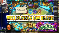 Well Played and Low Health Games ~ Hearthstone Ashes of Outlands