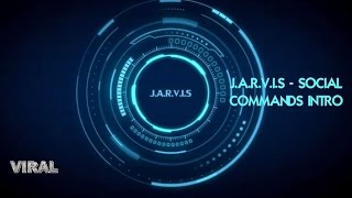J.A.R.V.I.S MARK 2 Social Commands Intro