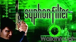 Syphon Filter Walkthrough