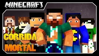 Minecraft - Corrida Mortal!! #1