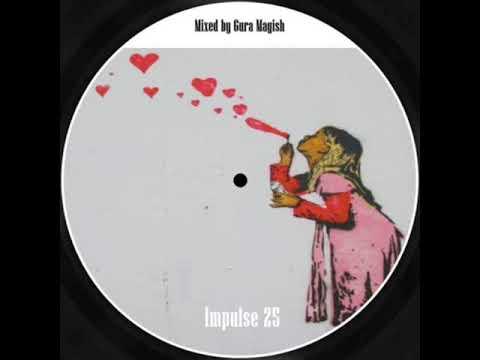 gura magish - impulse 25 (deep house)