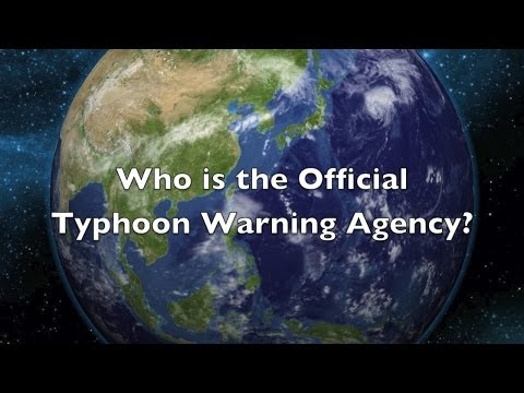 Who Is The Offical Typhoon Agency & What Is A Super Typhoon?
