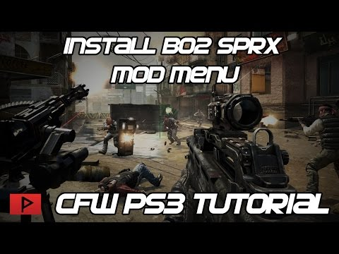 [How To] Install BO2 SPRX Mod Menu For CFW PS3 Tutorial (Jericho Engine Example)