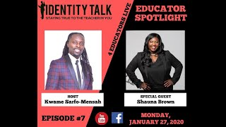 "IDTALK4ED LIVE Episode #7 - ""Teach for the Culture"" (Shauna Brown)"