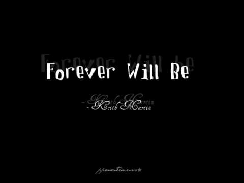 Forever Will Be (The Wedding Song) - Keith Martin