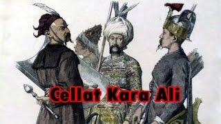 Tarihin En Acımasız Celladı Kara Ali