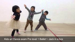 Kids art Dance exam Pre level 1 Ballet〜 Jack in a box