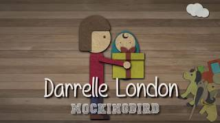 Mockingbird Lyric Video - Darrelle London (Kids Music)