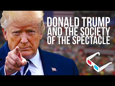 Donald Trump and the Society of the Spectacle | Tom Nicholas