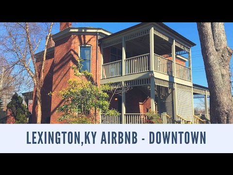 Lexington, KY Airbnb - Downtown Location