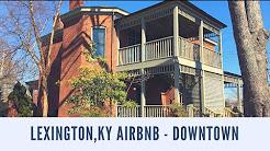 Lexington, KY Airbnb - Downtown Location