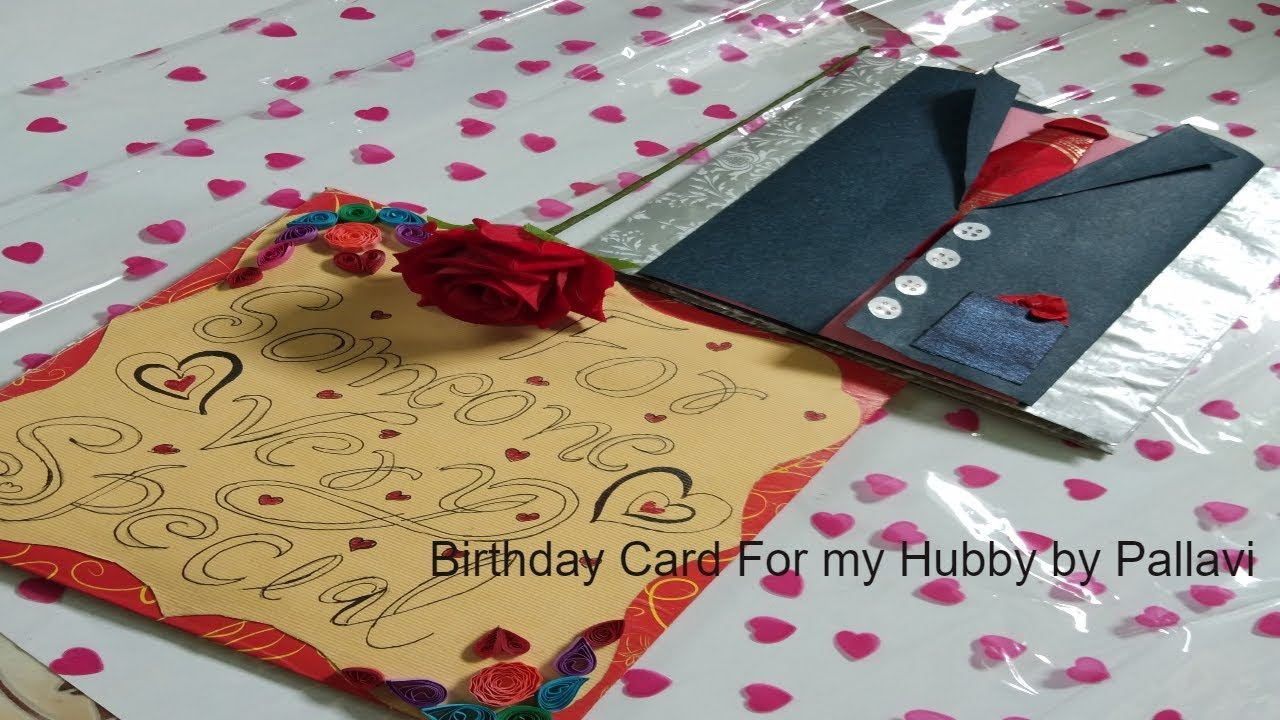 Romantic Handmade Birthday Card For My Husband