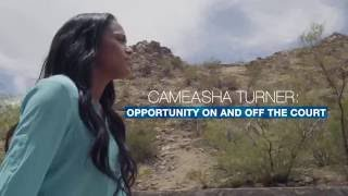 Cameasha Turner: Opportunity on and off the court