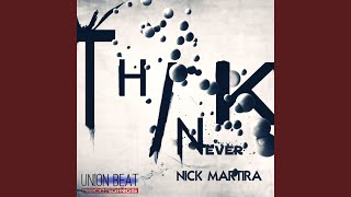 I Never Think (Main Mix)