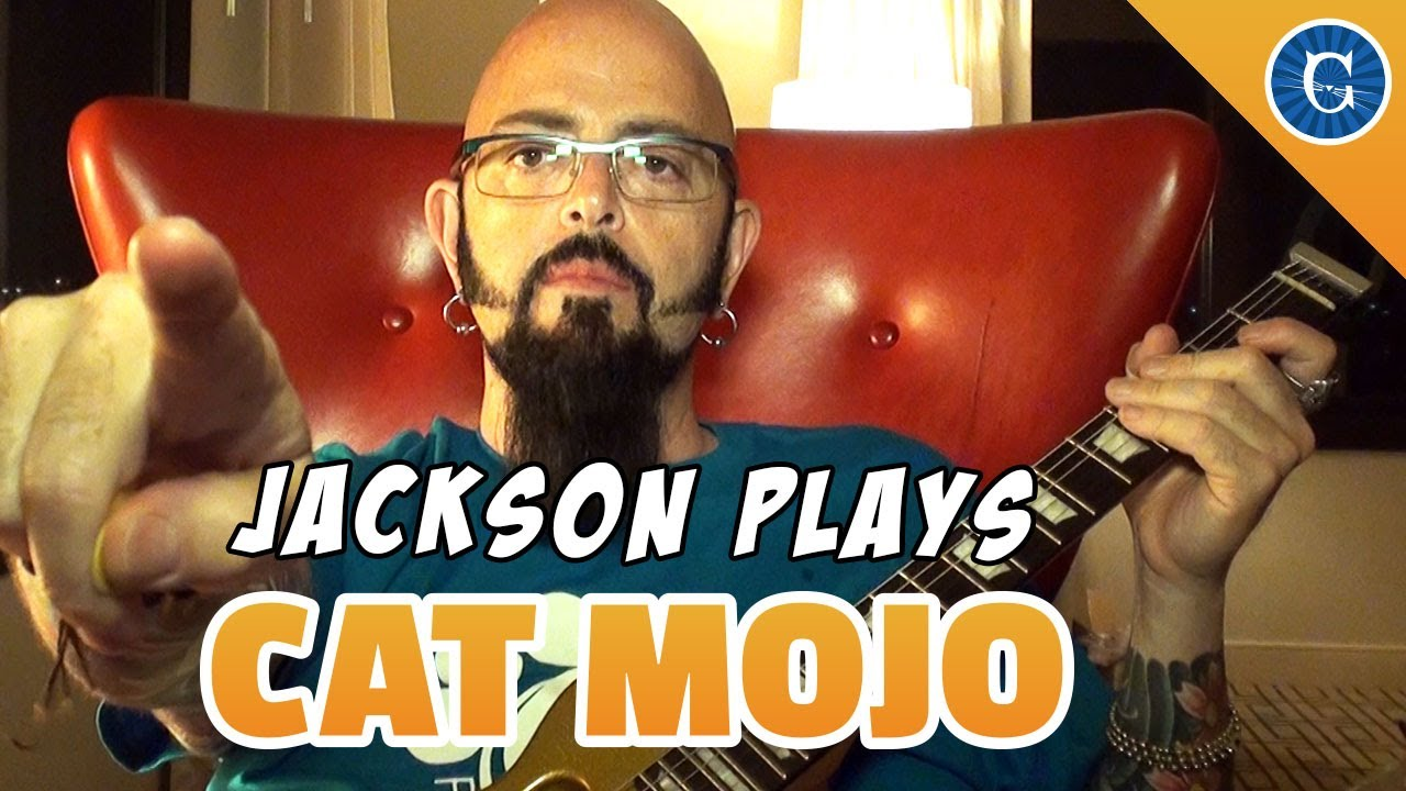 Jackson plays the cat mojo theme song youtube for Jackson galaxy music