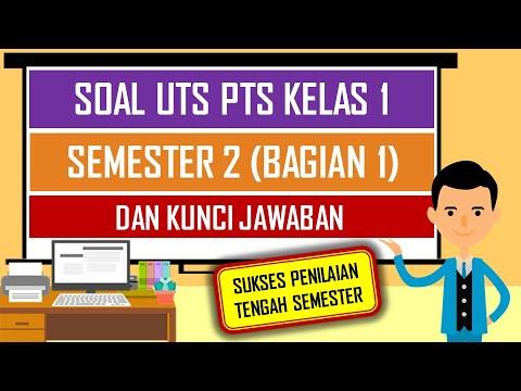 Soal UTS PTS Kelas 1 Semester 2 (Bagian 1) Dan Kunci Jawaban