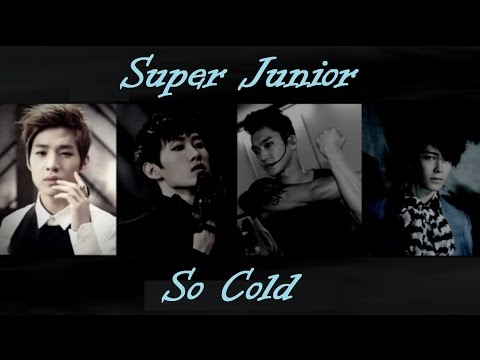 Super Junior - So Cold (English Lyrics)
