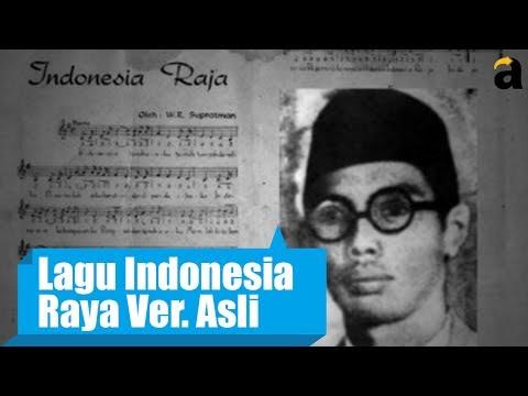 """Inilah Lagu Asli """"Indonesia Raya"""" Sebelum Ada Perubahan"""