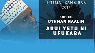 LIVE: SHEIKH OTHMAN MAALIM - ADUI YETU NI UFUKARA