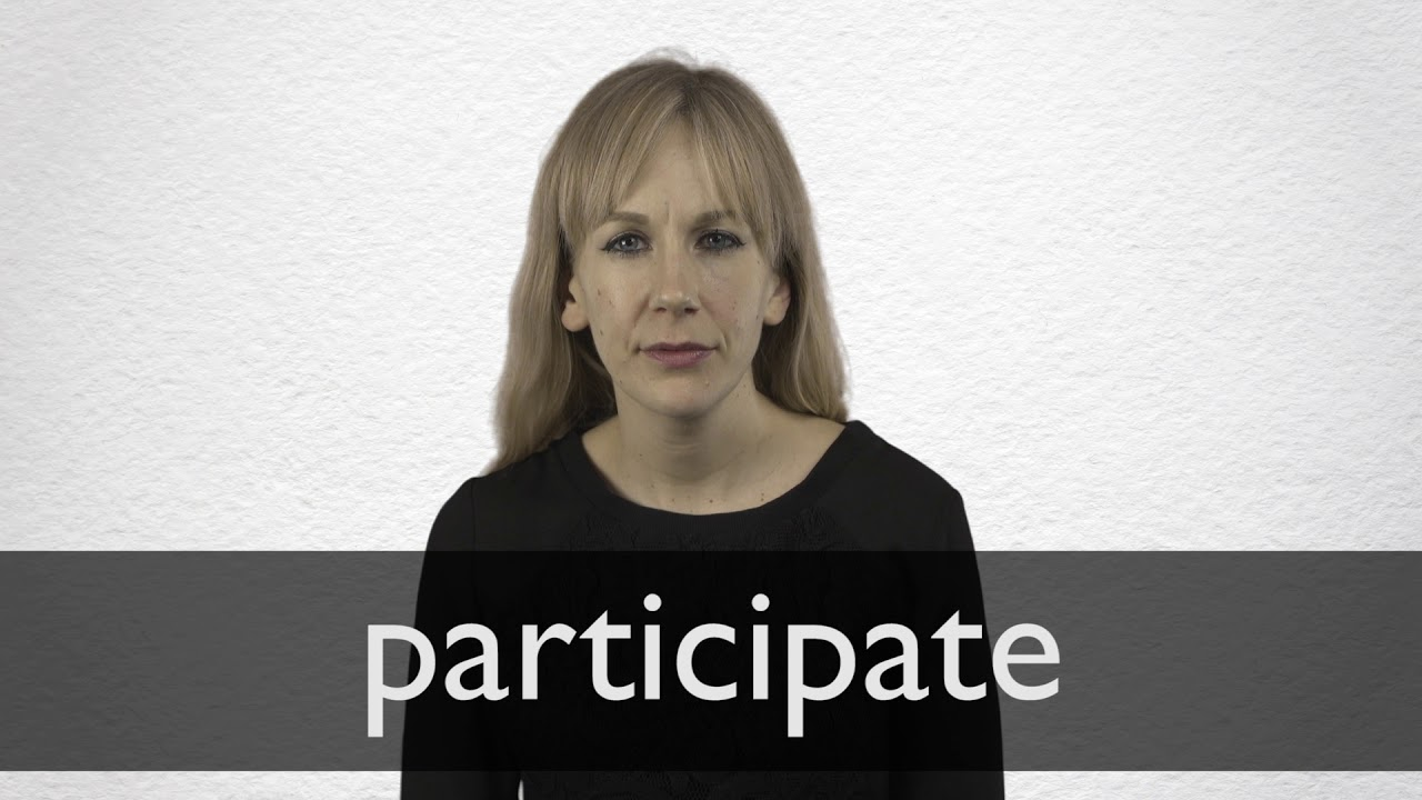 How to pronounce PARTICIPATE in British English