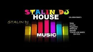 HOUSE BORICUA & TECHNO DE LOS 90s STALIN DJ 2017 GUAYAQUIL- ECUADOR