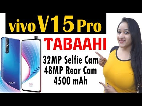VIVO V15 PRO - Launch , Price & Specifications