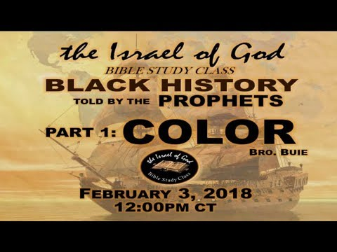 "IOG - ""Black History As Told By The Prophets - Part 1 - COLOR"" 2018"