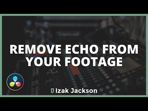 How To Remove Echo From Your Footage In Davinci Resolve Fairlight