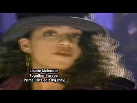 Lisette Melendez  Together Forever Prime Cuts.edit.dvj.may demo