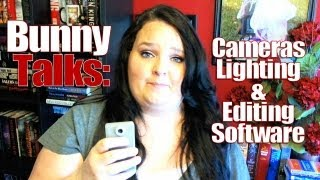 Bunny Talks: About Lighting, Video Cameras, & Editing Software