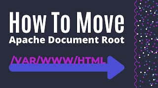 How to Change /var/www/html Document Root in Apache