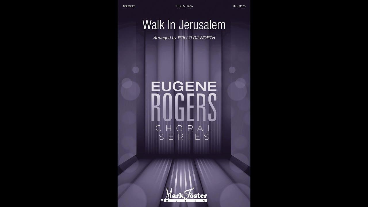 Walk in Jerusalem (TTBB) - Arranged by Rollo Dilworth