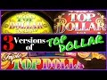 3 Versions of TOP DOLLAR ✦LIVE PLAY✦ Slot Machines at MGM in Las Vegas