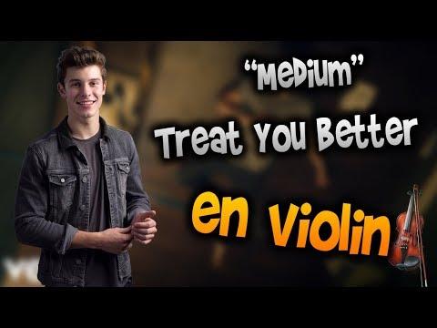 Shawn Mendes - Treat You Better en Violín|How to Play,Tutorial,Tab,sheet music,Como Tocar|Manukesman