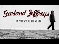 Garland Jeffreys - 14 Steps To Harlem (Official Music Video)