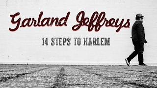Garland Jeffreys - 14 Steps To Harlem (Official Music Video)