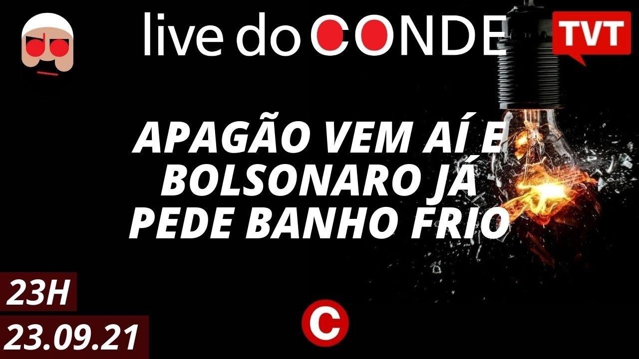 Download 🔴 Live do Conde: Apagão vem aí e Bolsonaro já pede banho frio