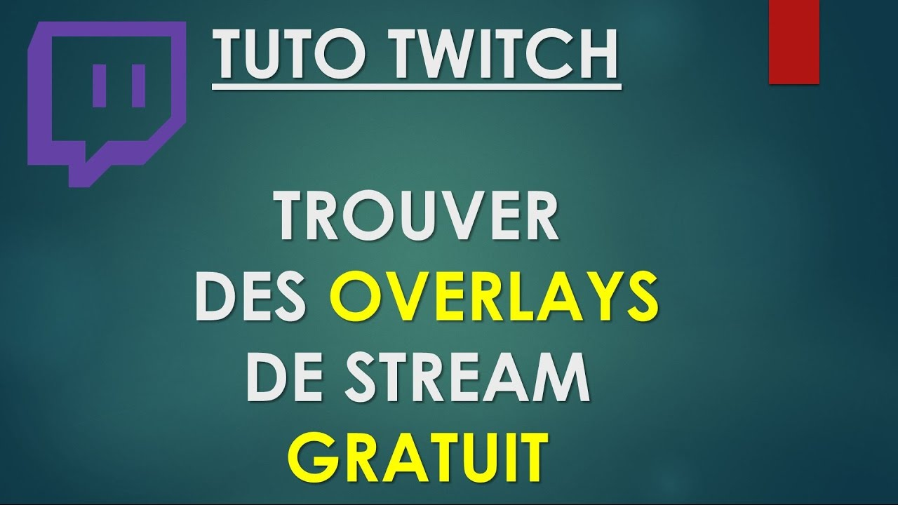 tuto twitch trouver des overlay de stream gratuit youtube. Black Bedroom Furniture Sets. Home Design Ideas
