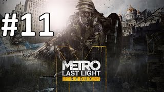 Metro Last Light Redux Walkthrough Part 11 Let