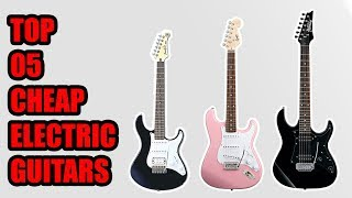 Cheap Electric Guitars 2018 | 5 Best Cheap Electric Guitars Reviews 2018