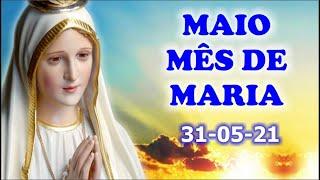 Mês de Maio com Maria, mãe de Jesus e nossa mãe - 31-05-2021