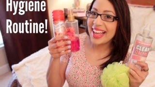 My Hygiene Routine!