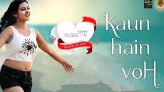 Kaun Hain Voh Official Music Video - hindi new song 2020 - Lipika - Latest hindi songs.webm