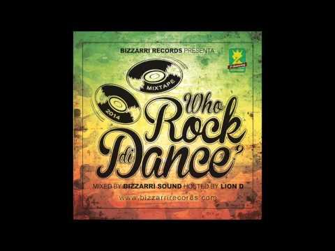 Reggae Mix 2014 - Who Rock Di Dance Vol.1 Mix By Bizzarri Sound